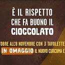 Campagna Cioccolato 2020 - dal 22 Ottobre all'8 Novembre